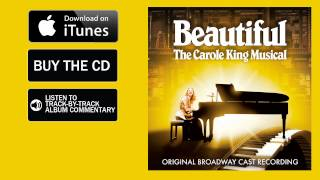 So Far Away - Beautiful: The Carole King Musical (Original Broadway Cast Recording)