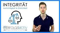 Integrität: Lebe nach deinen Werten und sei wirklich ehrlich mit dir selbst!