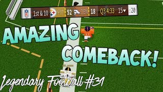 AMAZING COMEBACK! [Legendary Football Funny Moments #31]