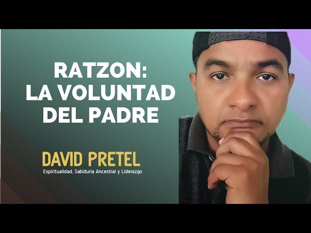 Ratzón: La Voluntad del Padre