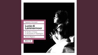 Lucia di Lammermoor: Act II: Sconsigliato! In queste porte chi ti guida? (All)