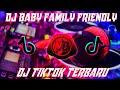 Dj Baby Family Friendly Slow Tiktok Viral Terbaru Mantap Bassnya  Mp3 - Mp4 Download