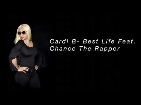 Cardi B- Best Life Feat. Chance The Rapper Lyrics