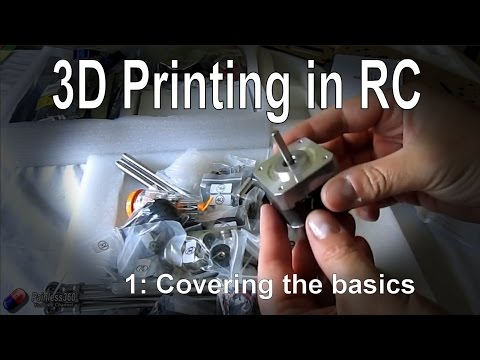(1/1) 3D Printing for RC: Introduction to the main concepts for 3D printing