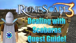 Runescape 3: Dealing with Scarbaras Quest Guide 2014!