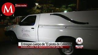 "Liberan el cuerpo de ""El pirata de Culiacán"""