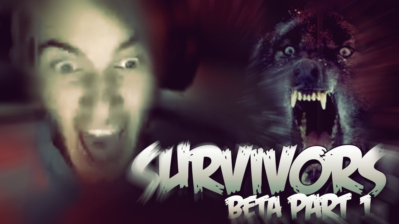 SO MUCH SCREAMING! D: - SURVIVORS: Beta (+Download Link) - (Co-op Horror!)  - Part 1