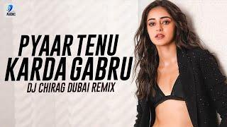 Pyaar Tenu Karda Gabru (Remix) | DJ Chirag Dubai | Shubh Mangal Zyada Saavdhan | Ayushmann Khurrana