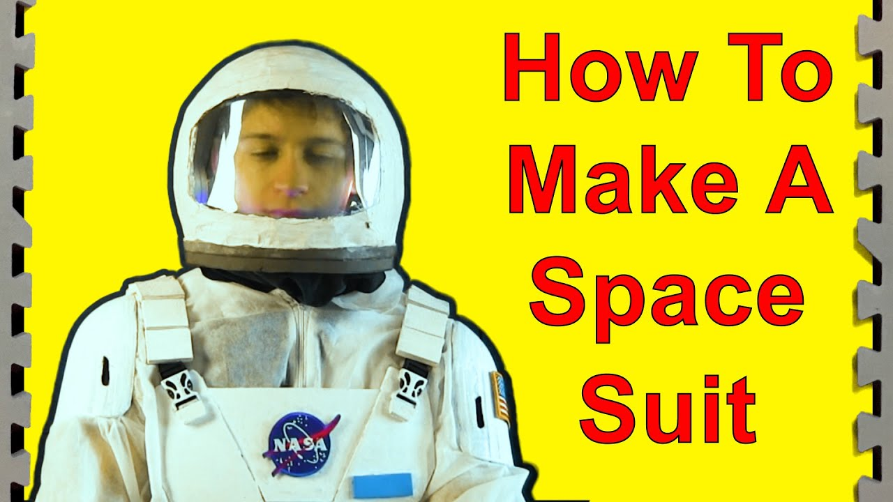 How to Make a Cheap Space Suit (Interstellar Props) - YouTube