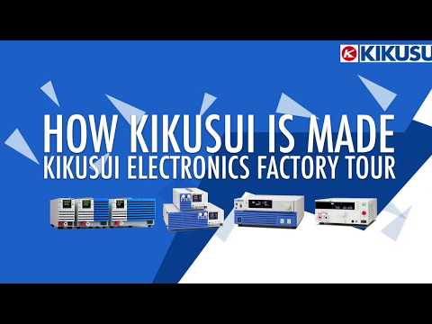 Kikusui Electronics Factory Tour