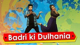 Badri Ki Dulhania | Title Track | Bollywood Dance Choreography
