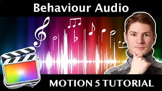 How to synchronize changing of parameters to music in Apple Motion 5 with Audio Behaviour