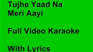 tujhe-yaad-na-meri-aayi-karaoke