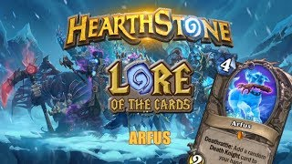 Hearthstone | Lore of the Cards | Arfus