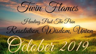 🔥Twin Flames🔥 Healing Past The Pain- Resolution, Wisdom, UNION ❤️