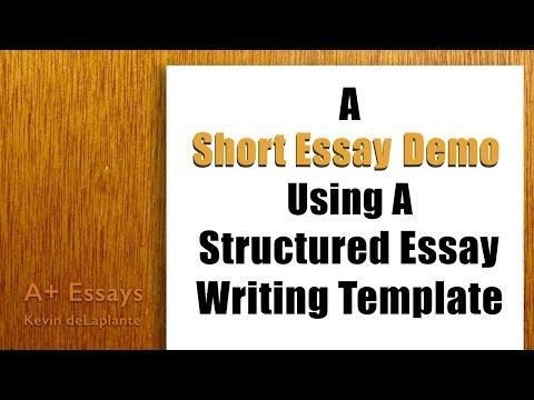 A Short Essay Demo Using a Structured Essay Writing Template