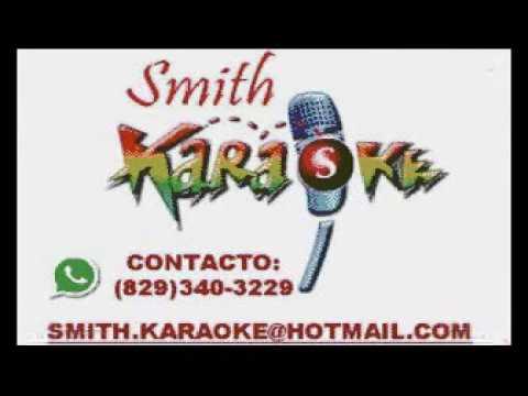 RAFFY ARIAS TE SOLTARE  SMITH KARAOKE (EL SUPER KARAOKE)