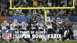 Patriots vs. Eagles: Super Bowl XXXIX Highlights | 50 Years of Glory