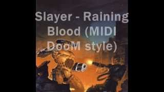 Raining Blood - Slayer (MIDI DooM style)