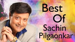 Best Of Sachin Pilgaonkar Songs - Jukebox - Best Marathi Movies Songs