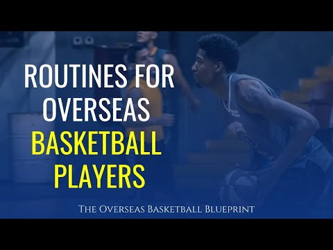 The Routines That Professional / Overseas Basketball Players Need To Have | Dre Baldwin