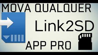 Link2SD - Mova qualquer app para o Cartão de memória ! ( Necessário Root )