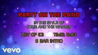 Jolie & The Wanted - Party On The Patio (Karaoke)