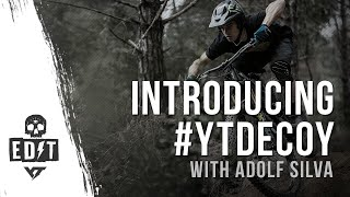 Adolf Silva introduces the DECOY  YT Industries allnew EMTB