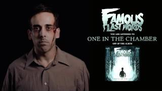 Famous Last Words - One In The Chamber