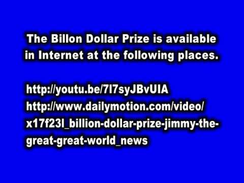 World News. Billion Dollar Prize Jimmy the Great - Great World.  Extension.
