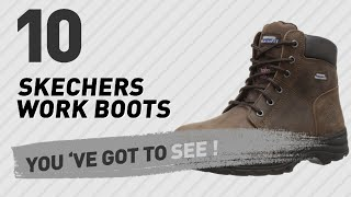 Skechers Work Boots // Popular Searches 2017