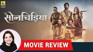 Anupama Chopra's Movie Review of Sonchiriya | Sushant Singh Rajput | Bhumi Pednekar | Manoj Bajpayee
