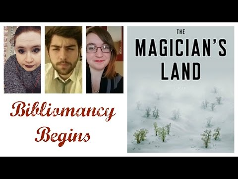 Bibliomancy for Beginners: New Years Special; The Magician's Land