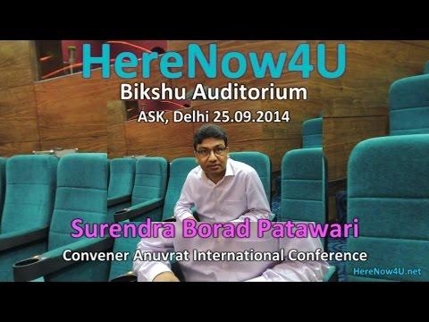 2014.09.25 Surendra Borad Patawari - Convener Anuvrat Int. Conference Delhi