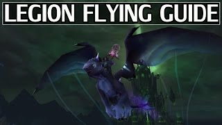 How to Unlock Flying in Legion - WoW Legion 7.2 Guide