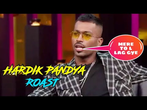 Hardik pandya roast || hardik pandya and kl rahul in koffee with karan || kal ka londa