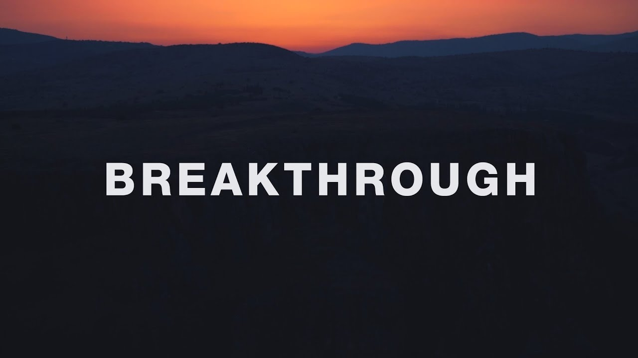 Download Red Rocks Worship ~ Breakthrough (Lyrics)