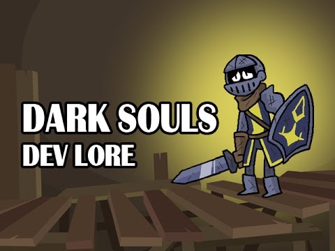LORE - Dark Souls Dev Lore