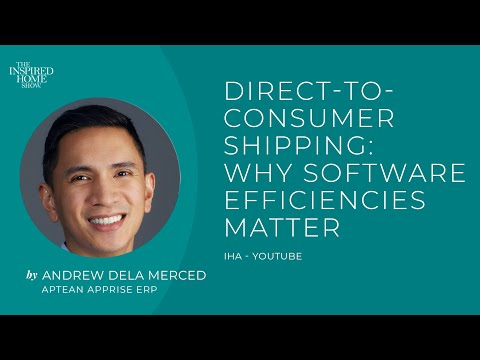Direct-to-Consumer Shipping: Why Software Efficiencies Matter
