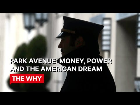 WHY POVERTY? Park Avenue: money, power and the American dream