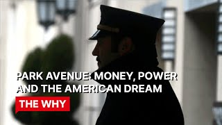 Park Avenue: money, power and the American dream - Why Poverty?
