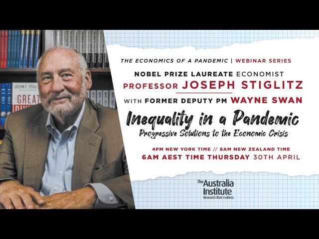 Inequality in a Pandemic | Joseph Stiglitz & Wayne Swan