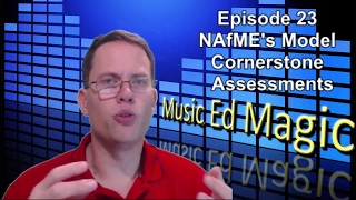 What Are NAfME's Model Cornerstone Assessments?