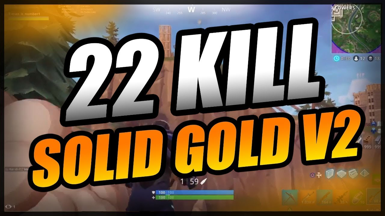 22 Kill Solid Gold V2 Fortnite Battle Royale Youtube