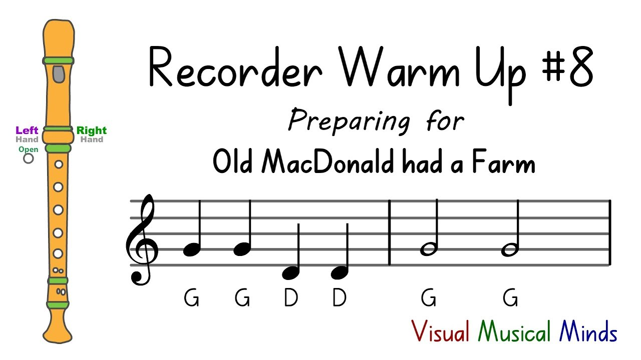 Recorder Warm Up 8 Preparing For Old Macdonald Had A Farm Youtube