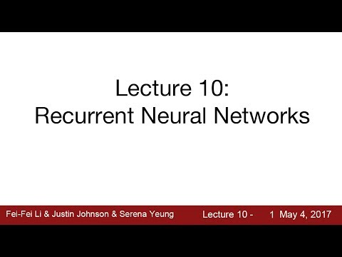 Lecture 10 | Recurrent Neural Networks
