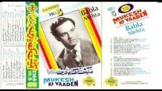 Babla Mehta -- Mukesh ki yaad mein