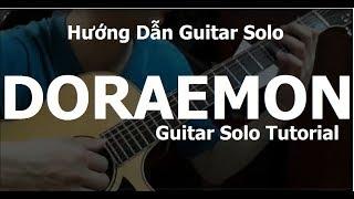 Doraemon Guitar Solo/Fingerstyle( Hướng Dẫn/Tutorial) - Phần 1