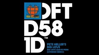 Pete Heller's Big Love - Big Love (David Penn Extended Remix)
