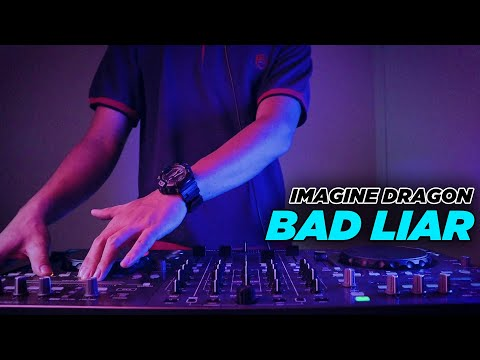 YANG KALIAN CARI ! BAD LIAR - IMAGINE DRAGONS (FH Remix)